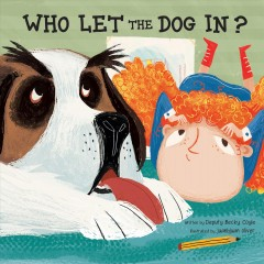 Who let the dog in? - Becky Coyle