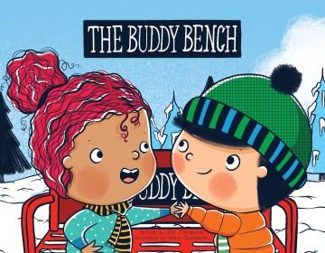 The buddy bench - B. D Cottleston
