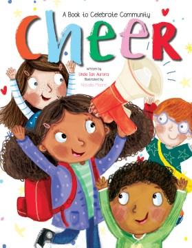 Cheer : a book to celebrate community - Ian Aurora