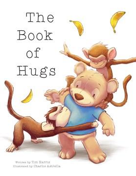 Book of Hugs - Tim; Astrella Harris