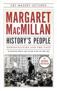 History's people : personalities and the past - Margaret MacMillan