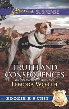 Truth and consequences - Lenora Worth