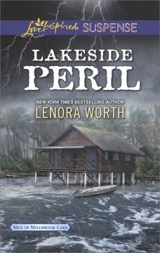 Lakeside peril - Lenora Worth
