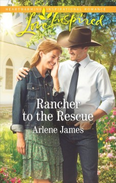 Rancher to the rescue - Arlene James
