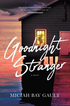 Goodnight stranger - Miciah Bay Gault