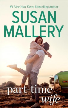 Part-Time Wife : - Susan Mallery