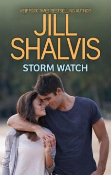 Storm Watch : - Jill Shalvis