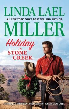 Holiday in Stone Creek : - Linda Lael Miller