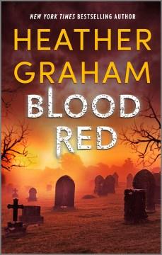 Blood red - Heather Graham
