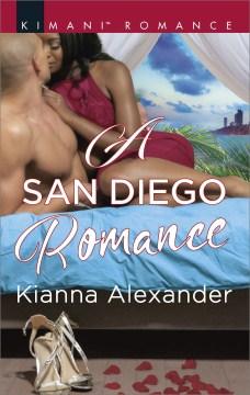 A San Diego romance - Kianna Alexander