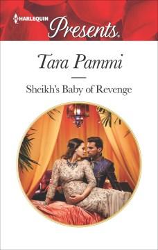 Sheikh's baby of revenge - Tara Pammi