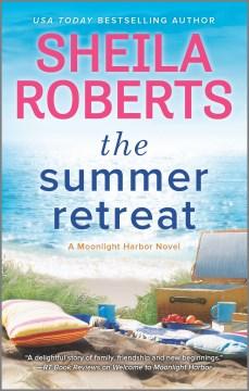 The summer retreat - Sheila Roberts