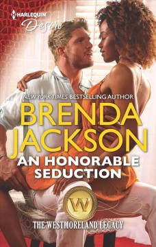An honorable seduction - Brenda (Brenda Streater) Jackson