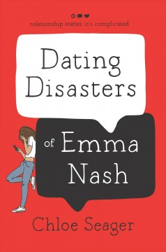 Dating disasters of Emma Nash - Chloe Seager
