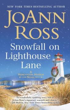 Snowfall on Lighthouse Lane : Ross, JoAnn. - JoAnn Ross