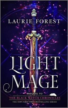 Light mage - Laurie Forest
