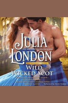 Wild wicked Scot - Julia London