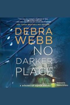 No darker place - Debra Webb