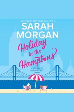 Holiday in the Hamptons - Sarah Morgan