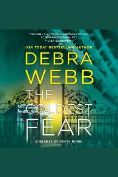 The coldest fear - Debra Webb