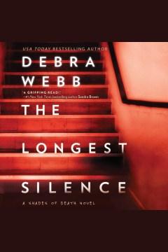 The longest silence - Debra Webb