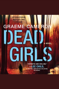 Dead girls : a novel - Graeme Cameron