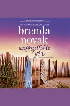 Unforgettable you - Brenda Novak