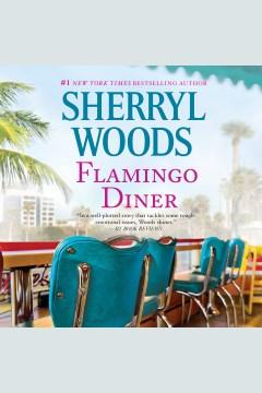 Flamingo Diner - Sherryl Woods