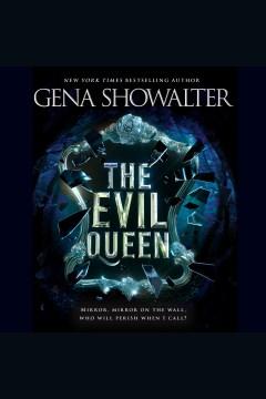 The evil queen - Gena Showalter