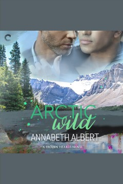 Arctic wild - Annabeth Albert