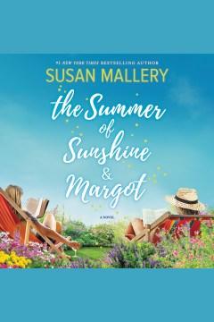 The summer of Sunshine & Margot - Susan Mallery