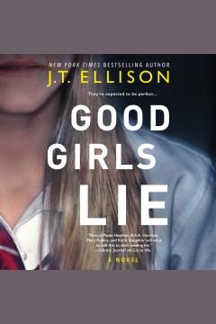 Good girls lie - J.T Ellison