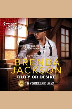 Duty or desire - Brendaauthor.(Brenda Streater) Jackson
