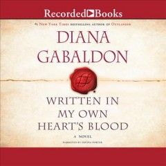 Written in my own heart's blood : Part two, discs 19-38 - Diana Gabaldon