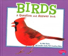 Birds : a question and answer book - Isabel Martin