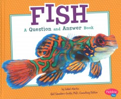 Fish : a question and answer book - Isabel Martin