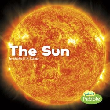 The sun - Martha E. H. (Martha Elizabeth Hillman) Rustad