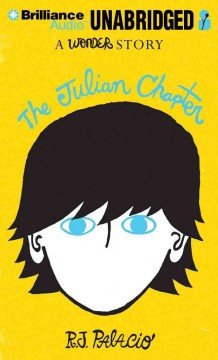 The Julian chapter : a wonder story - R. J Palacio