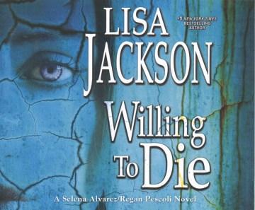 Willing to Die - Lisa Jackson