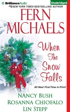 When the Snow Falls - Fern; Bush Michaels