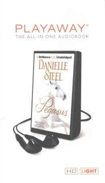 Pegasus : a novel - Danielle Steel