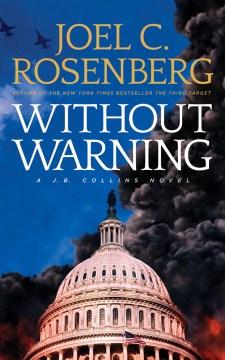 Without Warning - Joel C.; De Vries Rosenberg