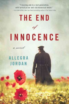 The end of innocence : a novel / Allegra Jordan - Allegra Jordan