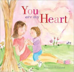 You are my heart - Marianne Richmond