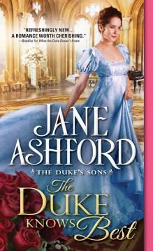 The duke knows best - Jane Ashford