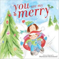 You are my merry - Marianne Richmond