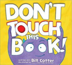Don't touch this book! - Bill Cotter