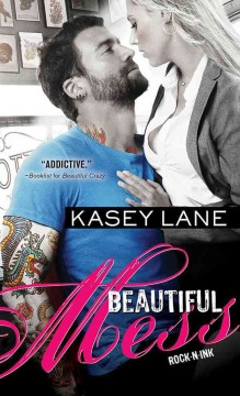 Beautiful mess - Kasey Lane