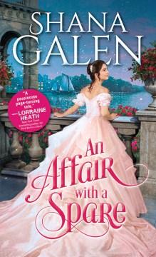 Affair With a Spare - Shana Galen