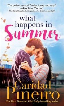 What Happens in Summer - Caridad Pineiro